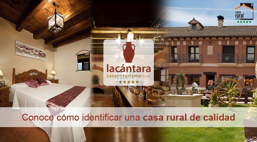 Reconoce una casa rural de calidad casa rural la c ntara - Requisitos para montar una casa rural ...